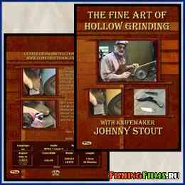 Заточка (изготовление) лезвий ножей (The Fine Art of Hollow Grinding)